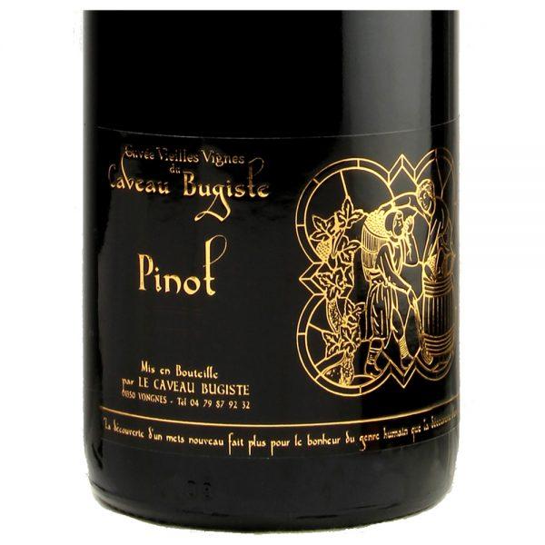 Pinot cuvée Vieilles Vignes