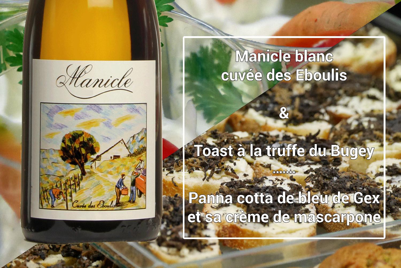 Accord mets & vins Manicle blanc cuvée des Eboulis