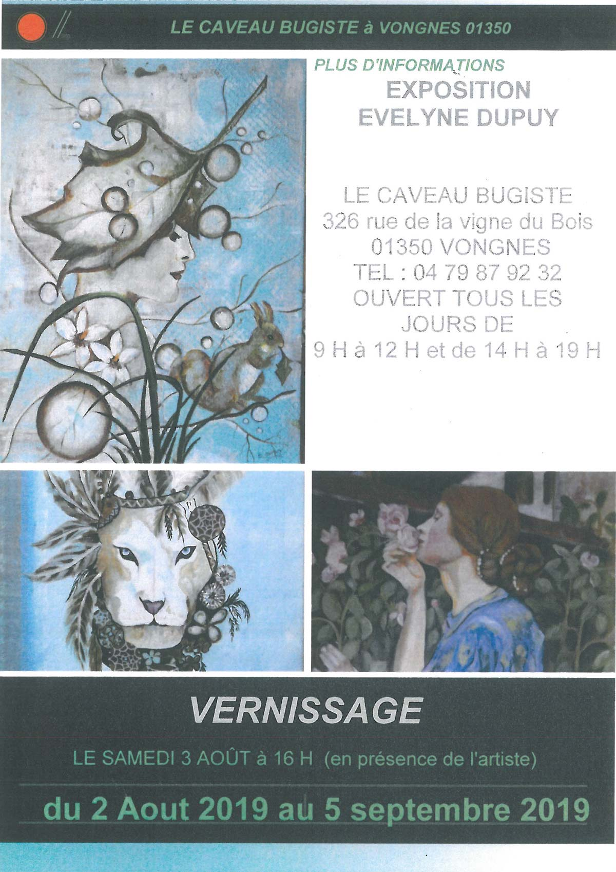 Exposition d'Evelyne Dupuy